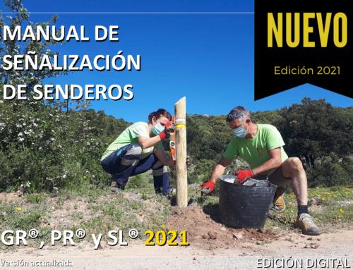 MANUAL DE SEÑALIZACIÓN DE SENDEROS GR®, PR® y SL®